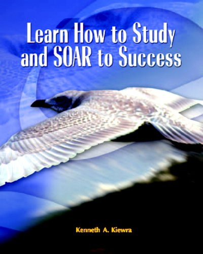 9780131135628: Learn How to Study and SOAR to Success