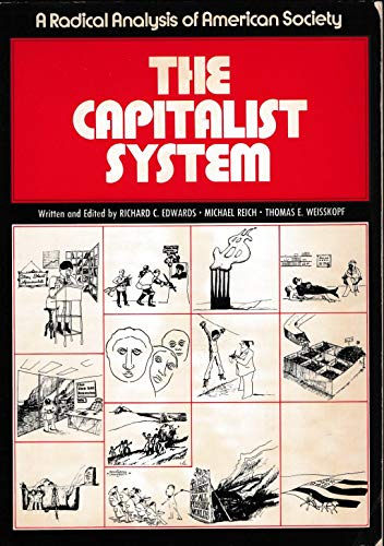 9780131135642: The Capitalist System: A Radical Analysis of American Society