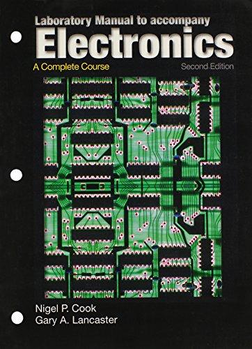 9780131135901: Laboratory Manual to Accompany Electronics: A Complete Course