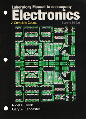 9780131135901: Laboratory Manual to Accompany Electronics: A Complete Course