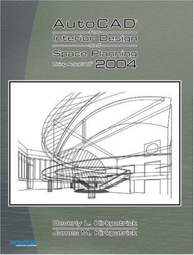 9780131136038: AutoCAD 2004 for Interior Design and Space Planning