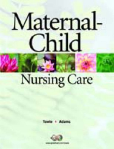 9780131136274: Maternal-Child Nursing Care
