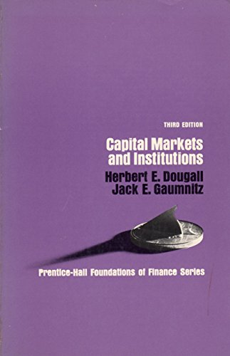 9780131136540: Capital Markets and Institutions (Prentice-Hall foundations of finance series)