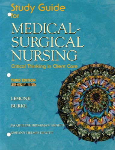 9780131136663: Study Guide for Medical Surgical Nursing, Critical Thinking In Client Care
