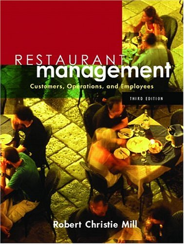 9780131136908: Restaurant Management: Customers, Operations and Employees