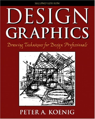 9780131137011: Design Graphics: Drawing Techniques for Design Professionals (2nd Edition)