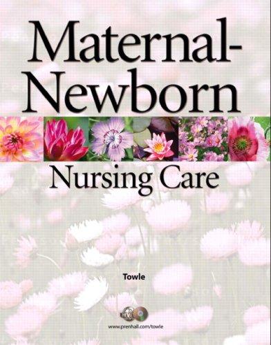 9780131137301: Maternal-Newborn Nursing Care (S2PCL)