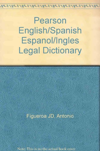 9780131137387: Pearson English/Spanish Espanol/Ingles Legal Dictionary