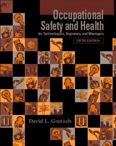 9780131137646: Occupational Safety and Health for Technologists, Engineers, and Managers