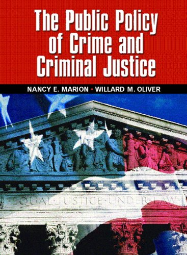 9780131137691: The Public Policy of Crime and Criminal Justice
