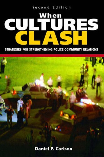 9780131137974: When Cultures Clash: Strategies for Strengthened Police-Community Relations