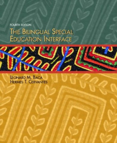 9780131138438: The Bilingual Special Education Interface (4th Edition)