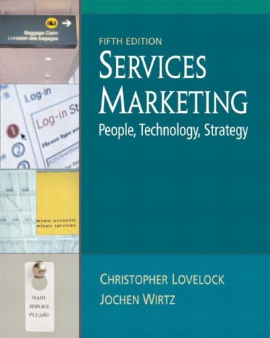 9780131138650: Services Marketing: People, Technology, Strategy