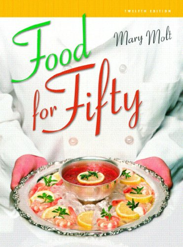 9780131138711: Food for Fifty (12th Edition)