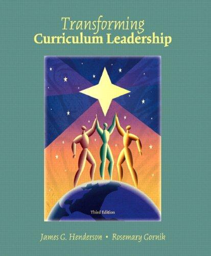 9780131138964: Transformative Curriculum Leadership (3rd Edition)