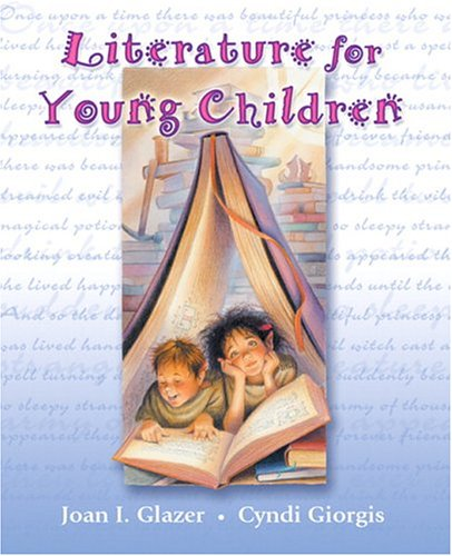 Literature for Young Children (5th Edition): Joan I. Glazer,
