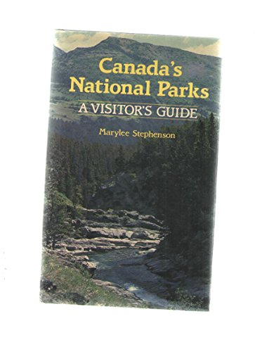 9780131139374: Canada's national parks: A visitor's guide
