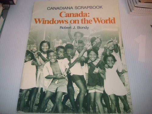 9780131139510: Canada Windows on the World (Canadiana Scrapbook Series)