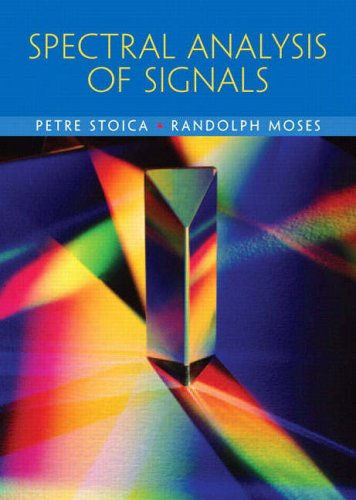 9780131139565: Spectral Analysis of Signals