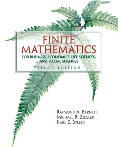 9780131139626: Finite Mathematics for Business Economics, Life Sciences and Social Sciences (10th Edition)