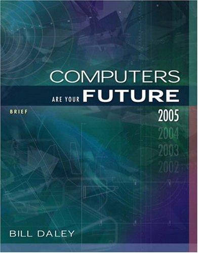 9780131139794: Computers Are Your Future Brief 2005 Edition (7th Edition)