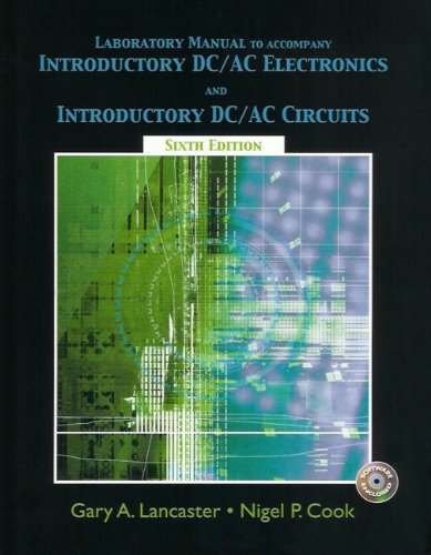 9780131139916: Introductory DC/AC Electronics And Introductory DC/AC Circuits: Laboratory Manual, 6th Edition