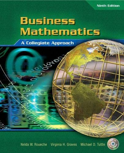 Business Mathematics (9th Edition): Michael D. Tuttle; Nelda R. Roueche; Virginia Graves