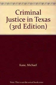 9780131140349: Criminal Justice in Texas (3rd Edition)