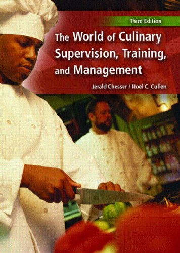 9780131140707: The World of Culinary Supervision, Training and Management
