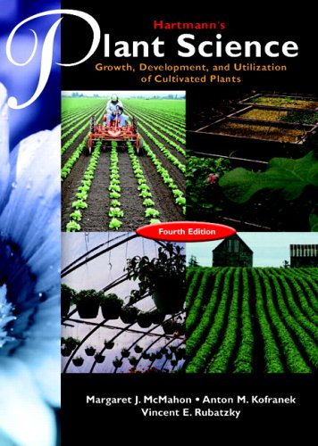 9780131140752: Hartmann's Plant Science: Growth, Development, and Utilization of Cultivated Plants (4th Edition)