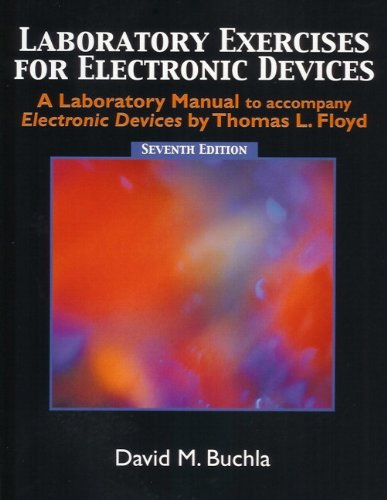Laboratory Exercises for Electronic Devices - Buchla: David M. Buchla
