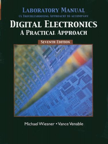 9780131141728: Digital Electronics: A Practical Approach