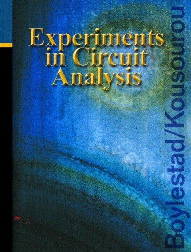 Experiments in Circuit Analysis: Lab Manual: Robert L. Boylestad