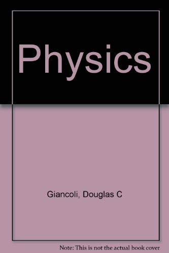 Physics: Giancoli, Douglas C.