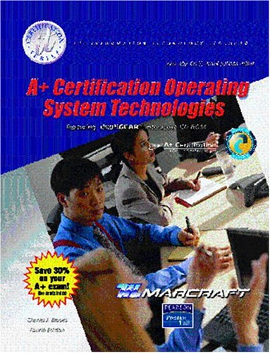 9780131143371: A+ Certification: Operating System Technologies (Text & Lab Manual)