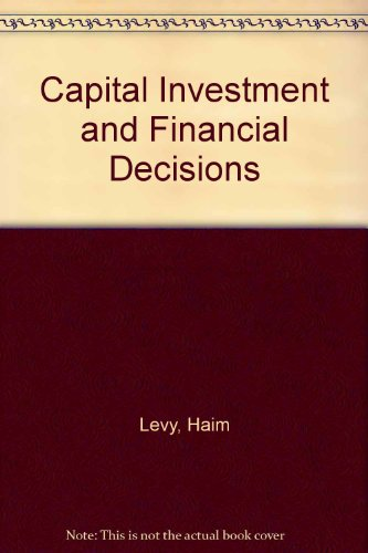 9780131143722: Capital Investment and Financial Decisions