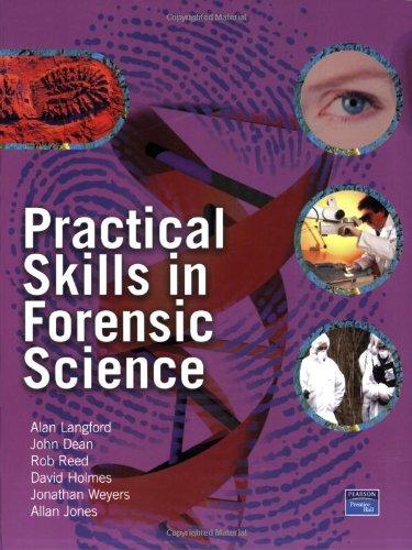 9780131144002: Practical Skills in Forensic Science