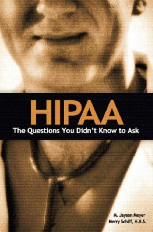 9780131144262: HIPAA: The Questions You Didn't Know to Ask