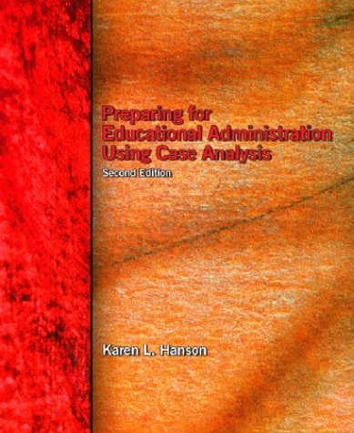 9780131145054: Preparing for Educational Administration Using Case Analysis (2nd Edition)