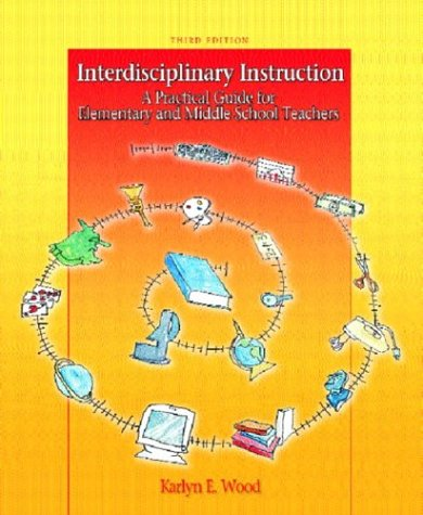 9780131145061: Interdisciplinary Instruction: A Practical Guide for Elementary and Middle School Teachers (3rd Edition)