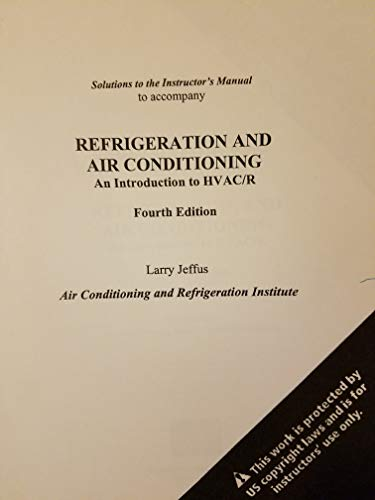 Instructor's Manual to Accompany Refrigeration and Air: Larry Jeffus