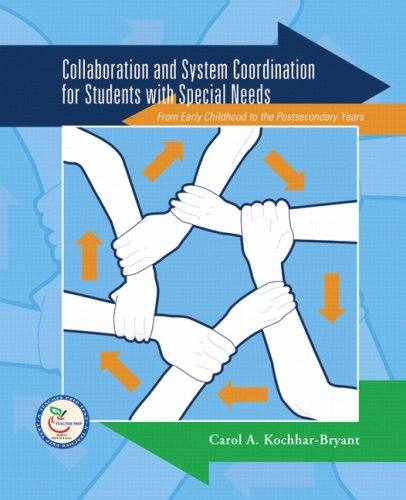 9780131145191: Collaboration and System Coordination for Students with Special Needs: From Early Childhood to the Postsecondary Years