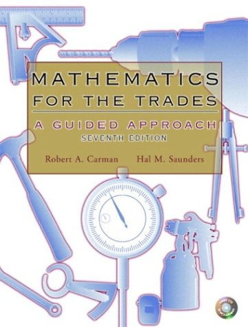 9780131145252: Mathematics for the Trades (7th Edition)