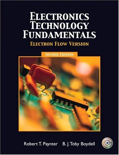 9780131145429: Electronics Technology Fundamentals - Electron Flow (2nd Edition)