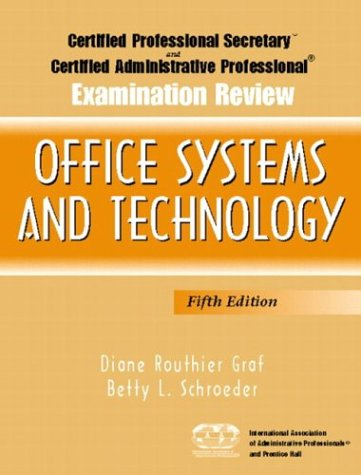 9780131145498: Certified Professional Secretary (CPS) and Certified Administrative Professional (CAP) Examination Review for Office Systems and Technology (5th Edition)