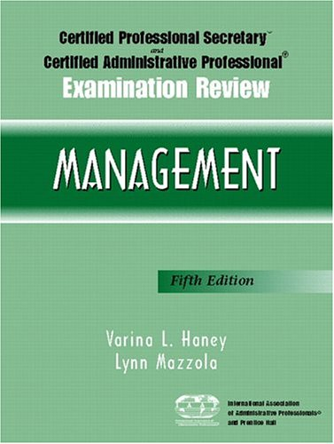 9780131145504: Certified Professional Secretary and Certified Administrative Professional Examination Review: Management (5th Edition) (Paperback)