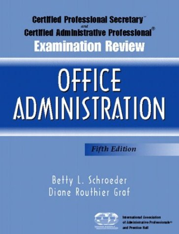 9780131145511: Certified Professional Secretary Examination and Certified Administrative Professional Examination Review: Office Administration, Fifth Edition