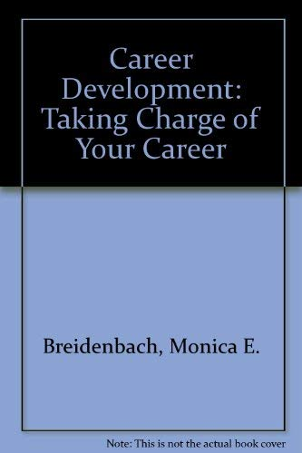 9780131146136: Career Development: Taking Charge of Your Career