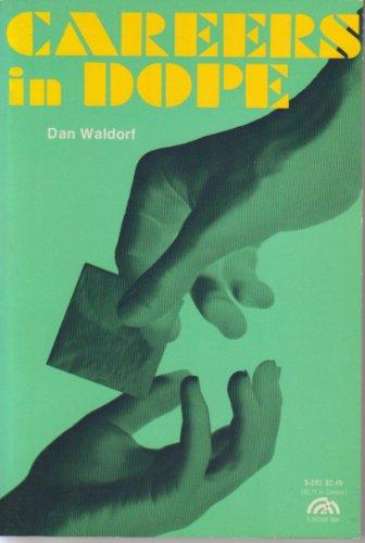 9780131146525: Careers in Dope (A Spectrum book)