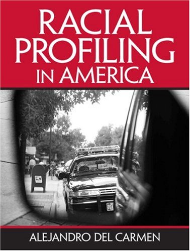 9780131146945: Racial Profiling in America: Issues and Perspectives